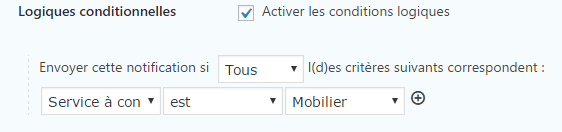 notification logique conditionnelle